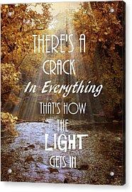 Leonard Cohen Quote Acrylic Print by Jessica Jenney