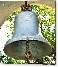 Acrylic Print featuring the photograph Let Freedom Ring ...  by Ray Shrewsberry