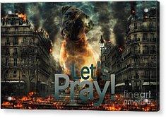 Let Us Pray-2 Acrylic Print