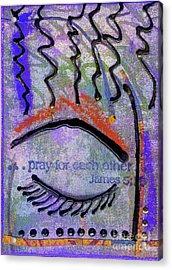 Let Us Pray Acrylic Print by Angela L Walker