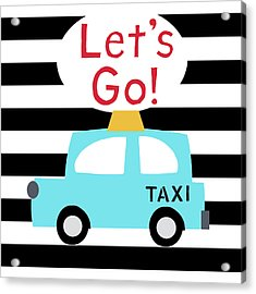 Let's Go Taxi- Art By Linda Woods Acrylic Print