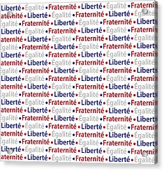 Liberty Equality Brotherhood French Acrylic Print