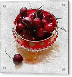 Life Is A Bowl Of Cherries Acrylic Print by Alexis Rotella