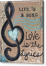 Life Is A Song Acrylic Print