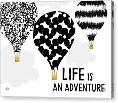 Life Is An Aventure Hot Air Balloon- Art By Linda Woods Acrylic Print