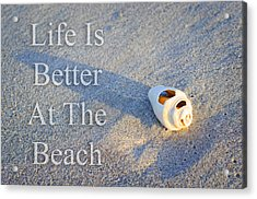 Life Is Better At The Beach - Sharon Cummings Acrylic Print by Sharon Cummings