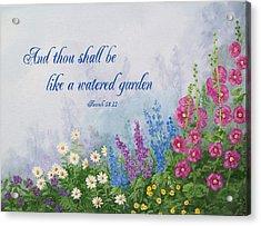 Like A Watered Garden Acrylic Print by Sandra Poirier
