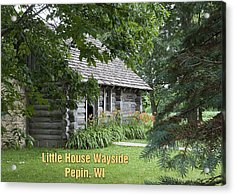 Little House Wayside Card Acrylic Print by George Hawkins