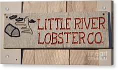 Little River Lobster Co. Acrylic Print