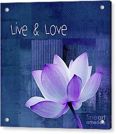 Live N Love - 123 Acrylic Print by Variance Collections