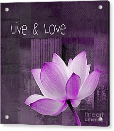 Live N Love - Cttt Purple Acrylic Print by Variance Collections