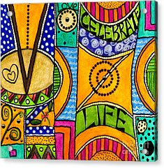 Living A Vibrant Life Acrylic Print by Angela L Walker