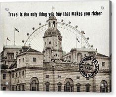 London Old And New Quote Acrylic Print by JAMART Photography