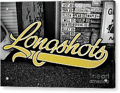 Acrylic Print featuring the photograph Longshots - Sign by Colleen Kammerer
