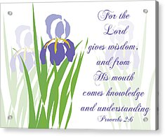 Lord Gives Wisdom Proverbs Acrylic Print