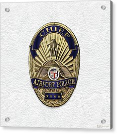 Los Angeles Airport Police Division - L A X P D  Chief Badge Over White Leather Acrylic Print