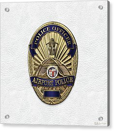 Los Angeles Airport Police Division - L A X P D  Police Officer Badge Over White Leather Acrylic Print