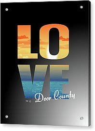 Love Door County Acrylic Print