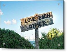 Love Each Other Acrylic Print