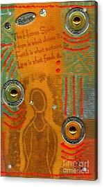 Love Feeds The Human Spirit Acrylic Print by Angela L Walker