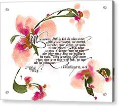 Love Is Patient Acrylic Print by Darlene Flood