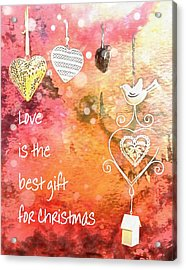 Love Is The Best Gift For Christmas Acrylic Print