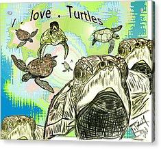 'love Sea Turtles Acrylic Print