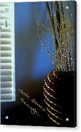 Love Shines Through Acrylic Print