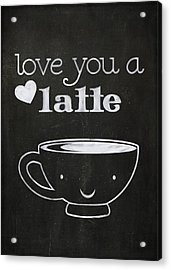 Love You A Latte Acrylic Print