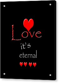 Acrylic Print featuring the photograph Love....its Eternal by Cherie Duran