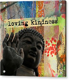 Loving Kindness. Buddha Acrylic Print
