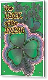Luck Of The Irish Acrylic Print