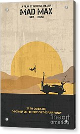 Mad Max - Fury Road Poster Acrylic Print by  Adam Asar