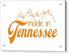 Acrylic Print featuring the digital art Made In Tennessee Orange by Heather Applegate