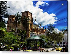 Acrylic Print featuring the photograph Magnificent Center Of Cuenca, Ecuador IIi by Al Bourassa