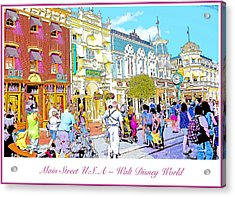 Main Street Usa Walt Disney World Poster Print Acrylic Print by A Gurmankin