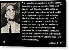 Malcolm X  On Capitalism And Vultures Acrylic Print