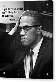 Malcolm X On Criticism Acrylic Print