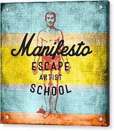 Manifesto Escape V1 Acrylic Print