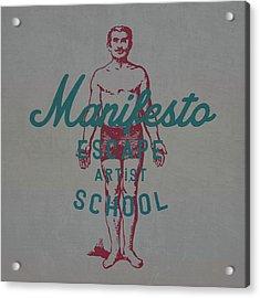 Manifesto Escape V2 Acrylic Print