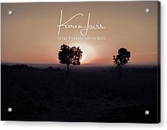 Acrylic Print featuring the photograph Mara Morning by Karen Lewis