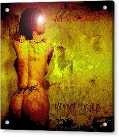 Marquis - Daemonica Sensualis Acrylic Print