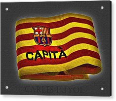 Acrylic Print featuring the photograph Mas Que Un Capitan - Carles Puyol by Juergen Weiss
