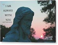 Matthew 28/20 - Jesus Statue Acrylic Print