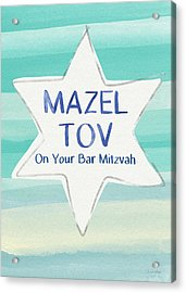 Mazel Tov On Your Bar Mitzvah-  Art By Linda Woods Acrylic Print by Linda Woods