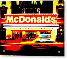 Mc Donalds On Broadway  Acrylic Print by Funkpix Photo Hunter