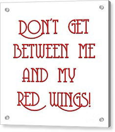 Acrylic Print featuring the digital art Me And My Red Wings 1 by Andee Design