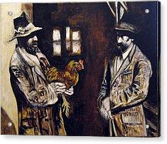 Men And Hen After A Photograph Shown On Pbs  Acrylic Print by Vladimir Kezerashvili