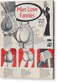 Men Love Fannies Acrylic Print