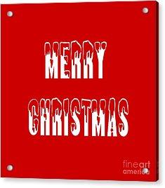 Merry Christmas Tee Acrylic Print